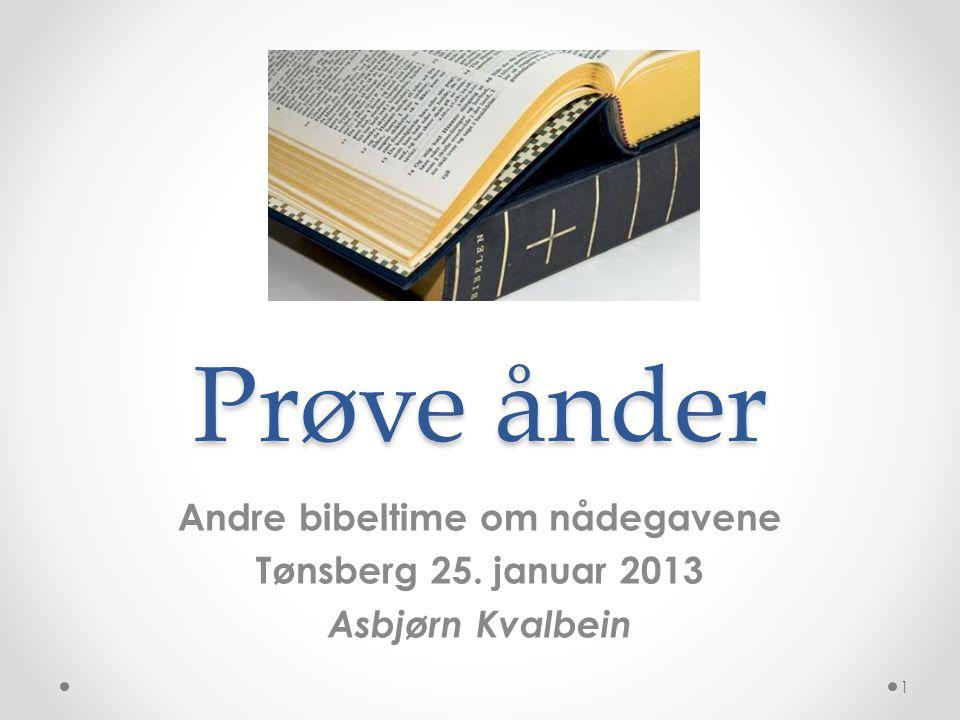 Andre bibeltime om nådegavene