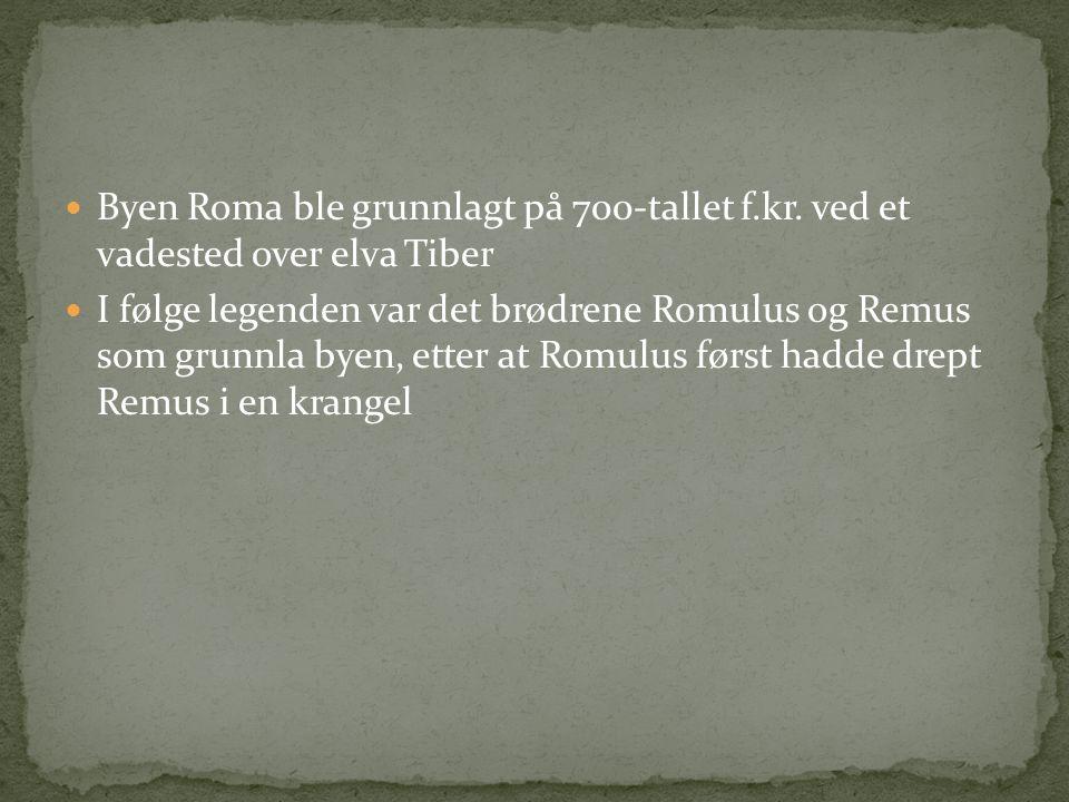 Byen Roma ble grunnlagt på 700-tallet f. kr