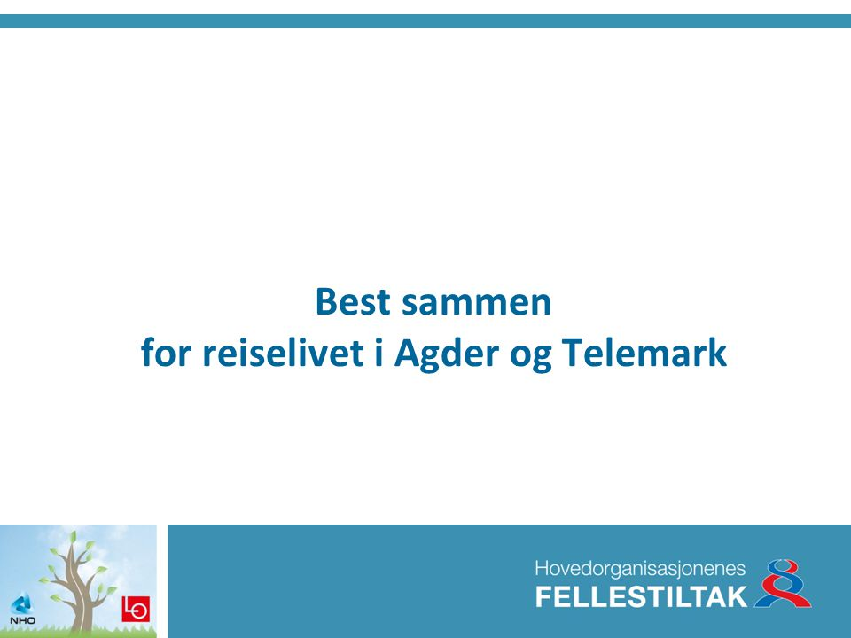 Best sammen for reiselivet i Agder og Telemark