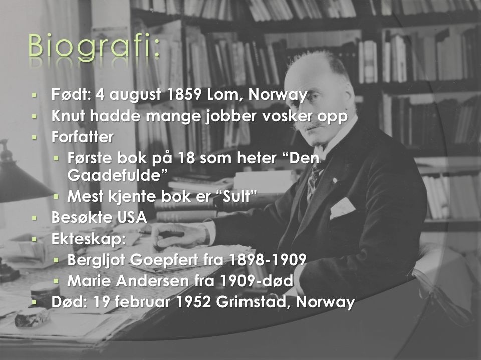 Biografi: Født: 4 august 1859 Lom, Norway