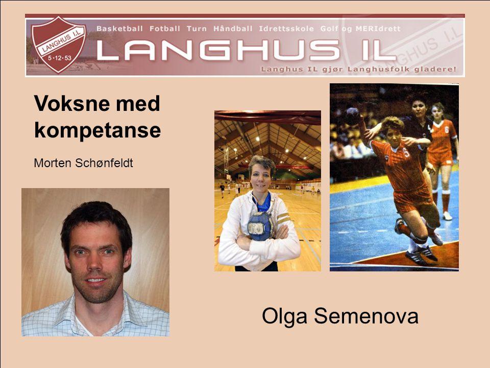 Voksne med kompetanse Morten Schønfeldt Olga Semenova
