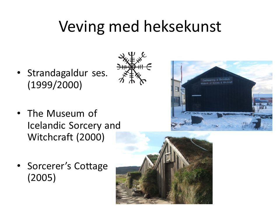 Veving med heksekunst Strandagaldur ses. (1999/2000)