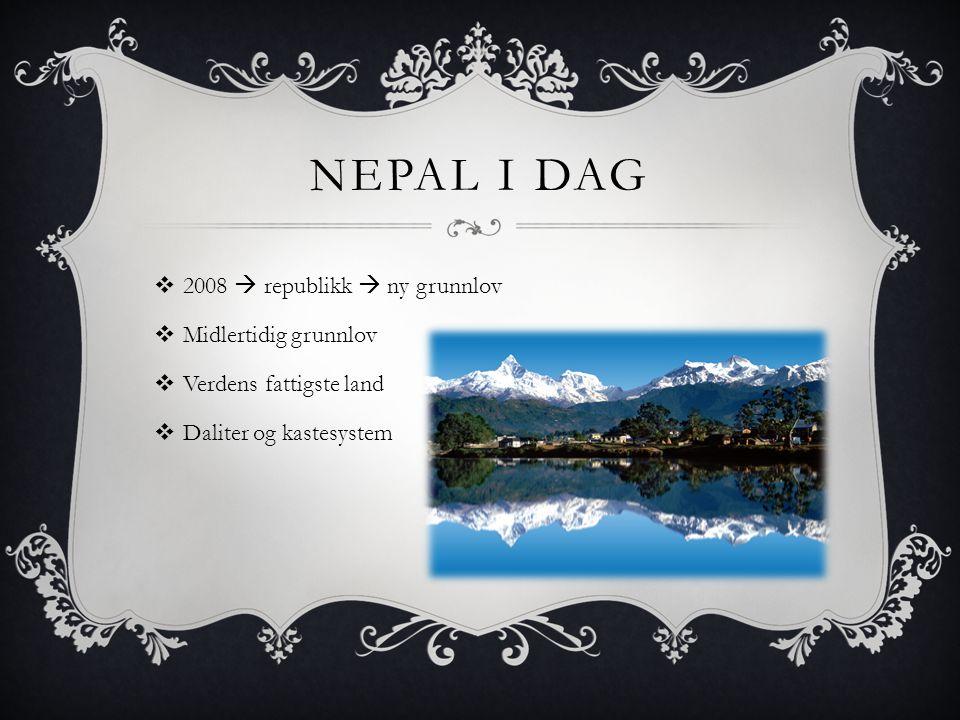 Nepal i dag 2008  republikk  ny grunnlov Midlertidig grunnlov
