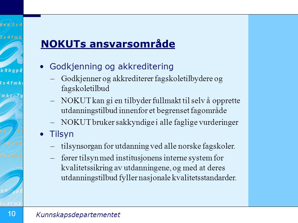 NOKUTs ansvarsområde Godkjenning og akkreditering