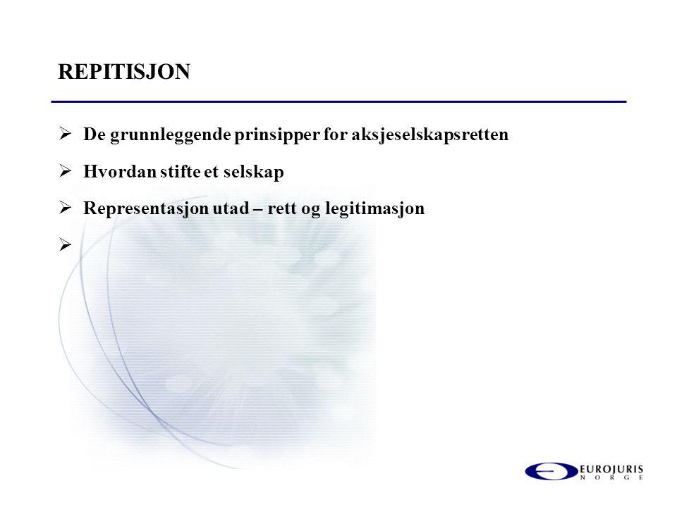 REPITISJON De grunnleggende prinsipper for aksjeselskapsretten