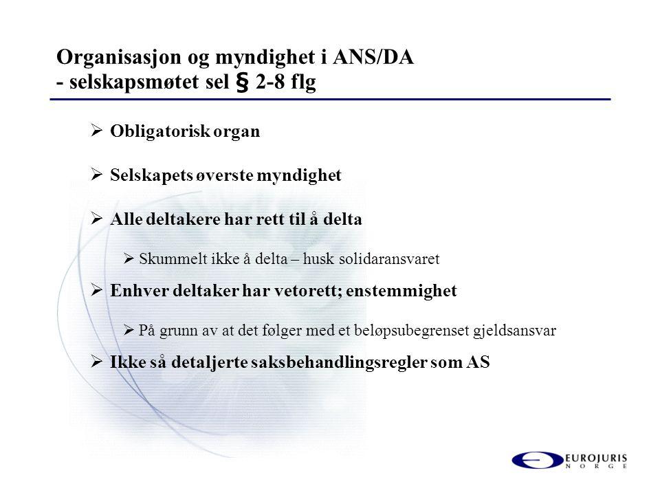 Organisasjon og myndighet i ANS/DA - selskapsmøtet sel § 2-8 flg