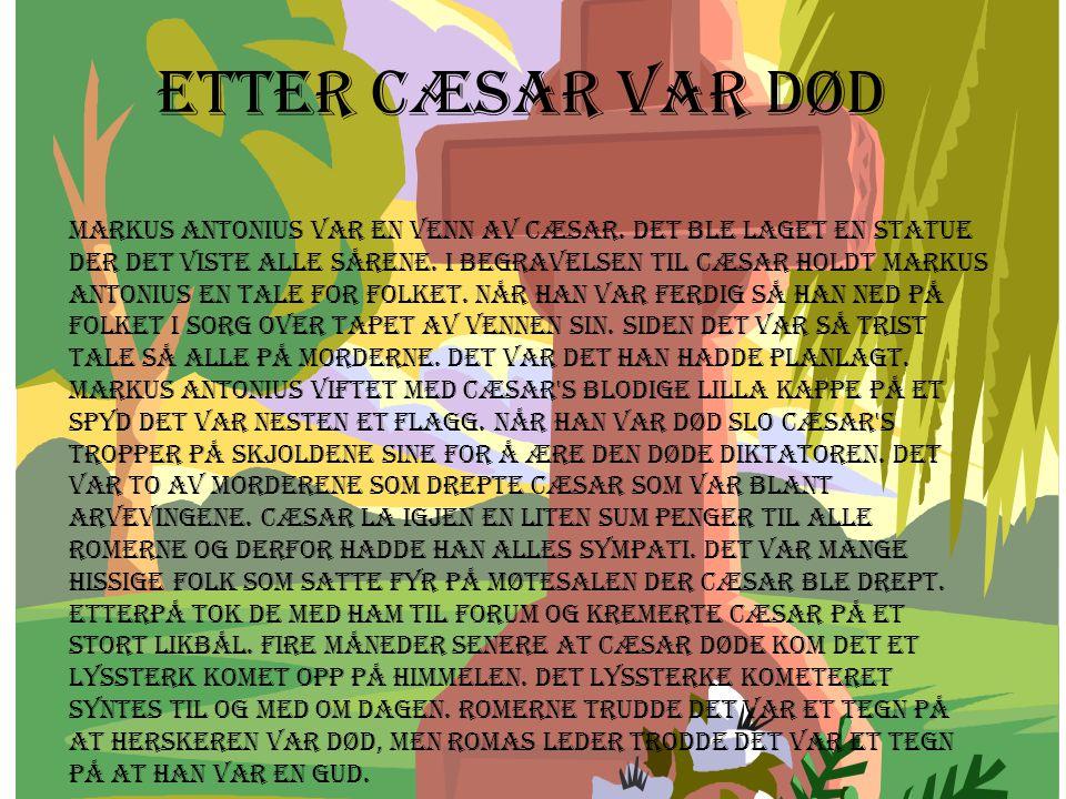 Etter Cæsar var død