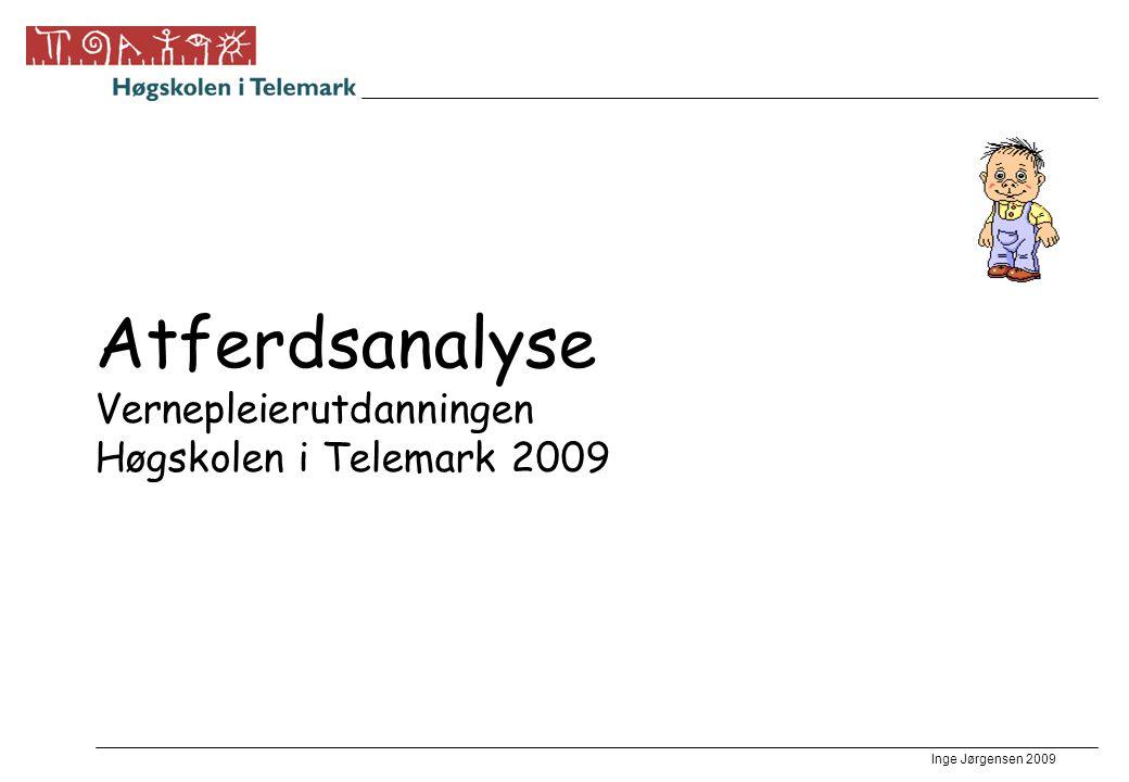 Atferdsanalyse Vernepleierutdanningen Høgskolen i Telemark 2009