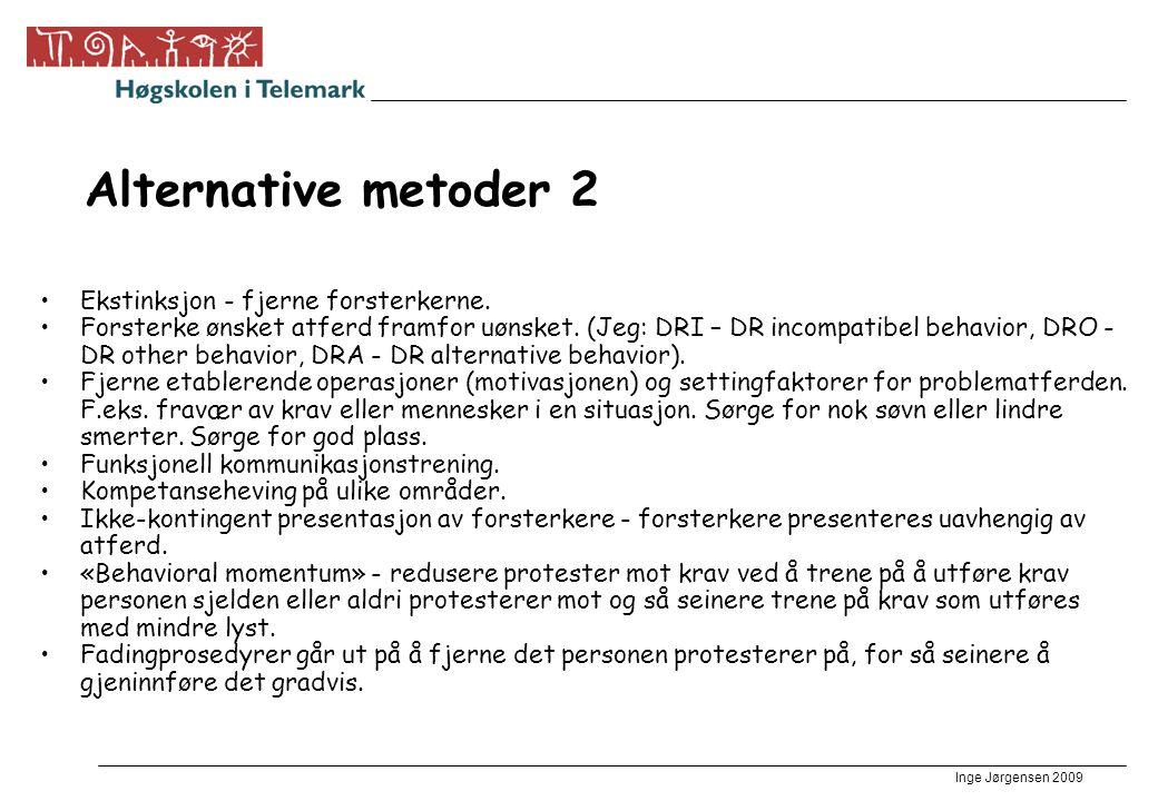 Alternative metoder 2 Ekstinksjon - fjerne forsterkerne.