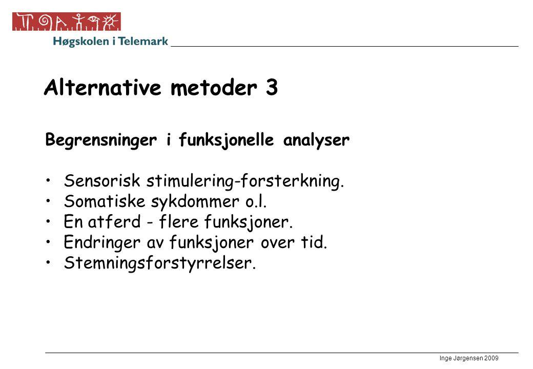 Alternative metoder 3 Begrensninger i funksjonelle analyser