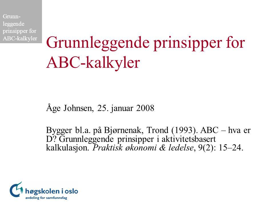 Grunnleggende prinsipper for ABC-kalkyler