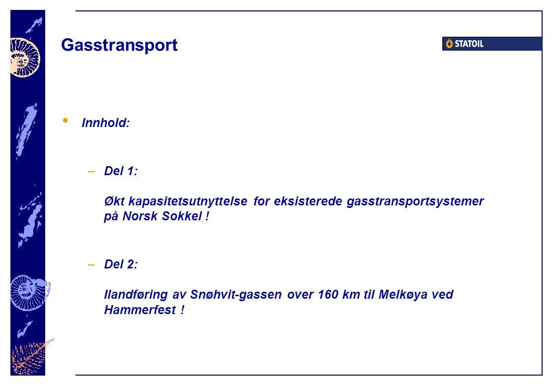 Gasstransport Innhold: