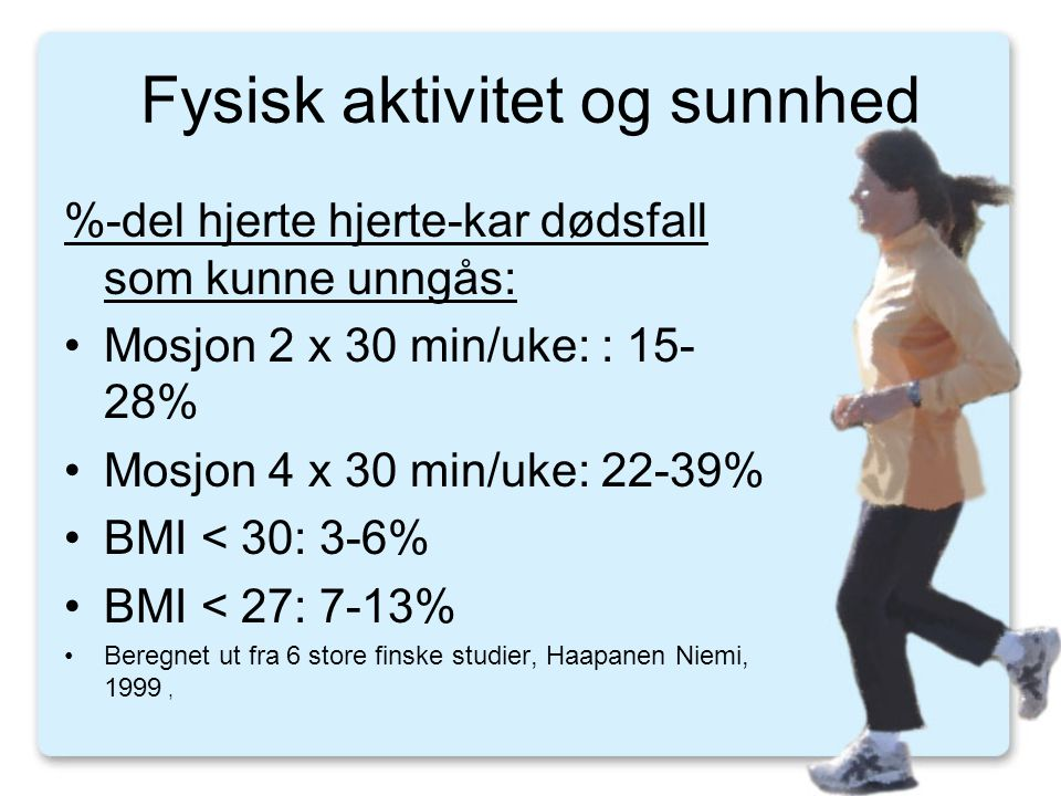 Fysisk aktivitet og sunnhed