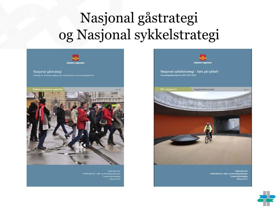 Nasjonal gåstrategi og Nasjonal sykkelstrategi