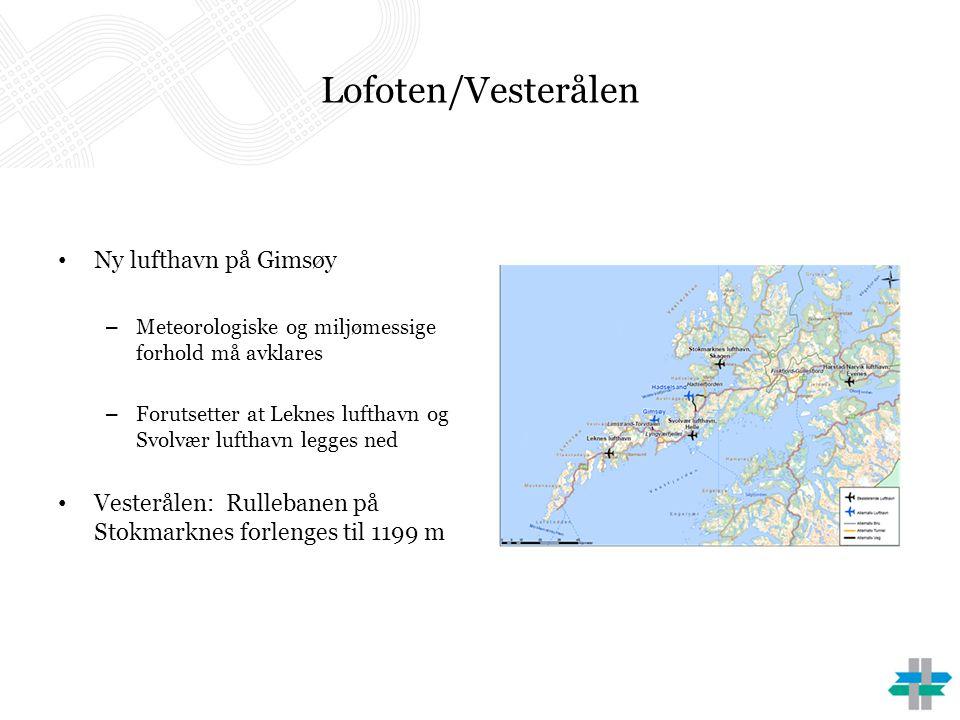 Lofoten/Vesterålen Ny lufthavn på Gimsøy