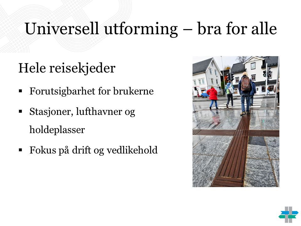 Universell utforming – bra for alle