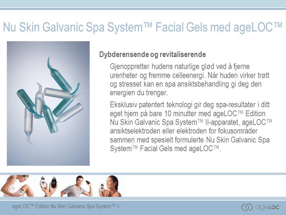 Nu Skin Galvanic Spa System™ Facial Gels med ageLOC™