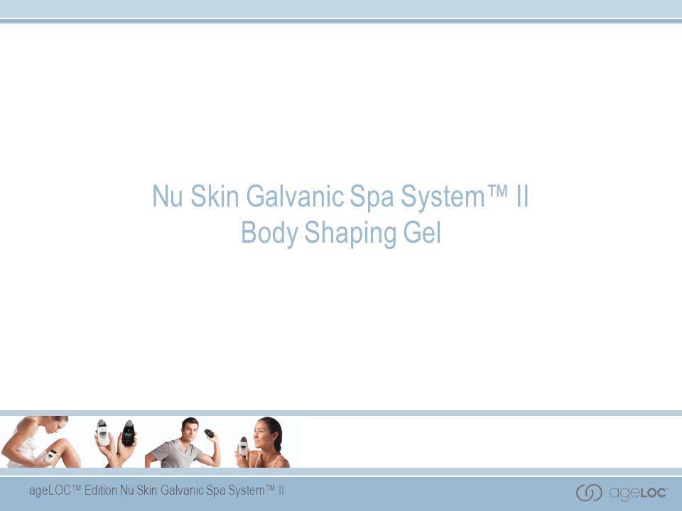 Nu Skin Galvanic Spa System™ II Body Shaping Gel