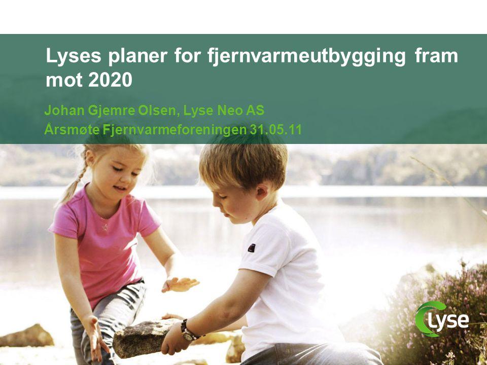 Lyses planer for fjernvarmeutbygging fram mot 2020