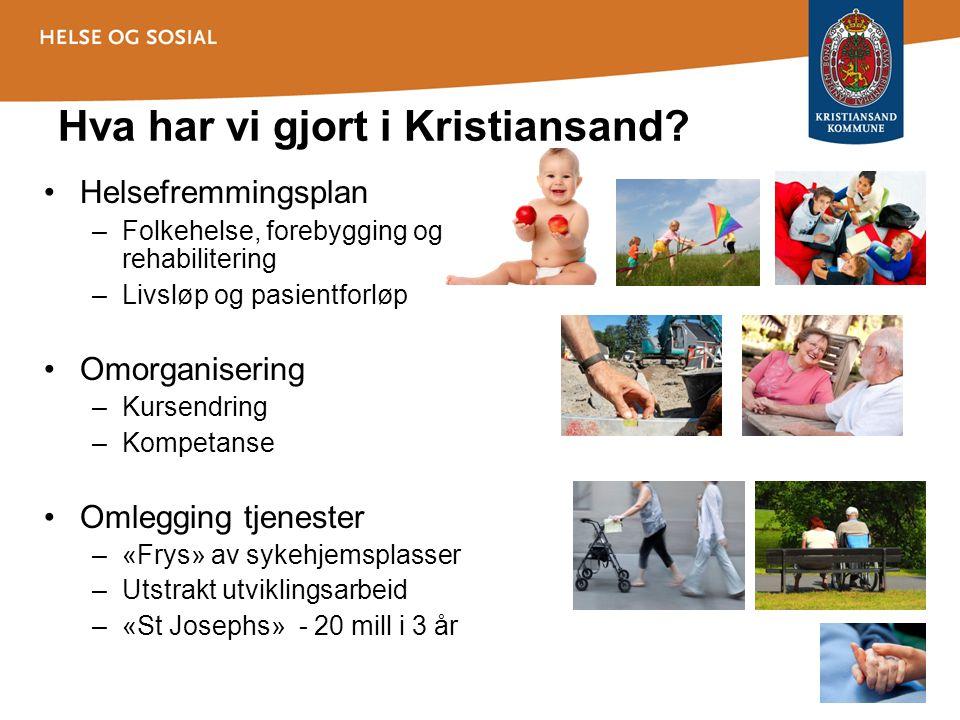 Hva har vi gjort i Kristiansand