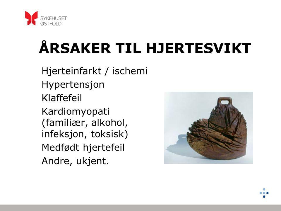 ÅRSAKER TIL HJERTESVIKT