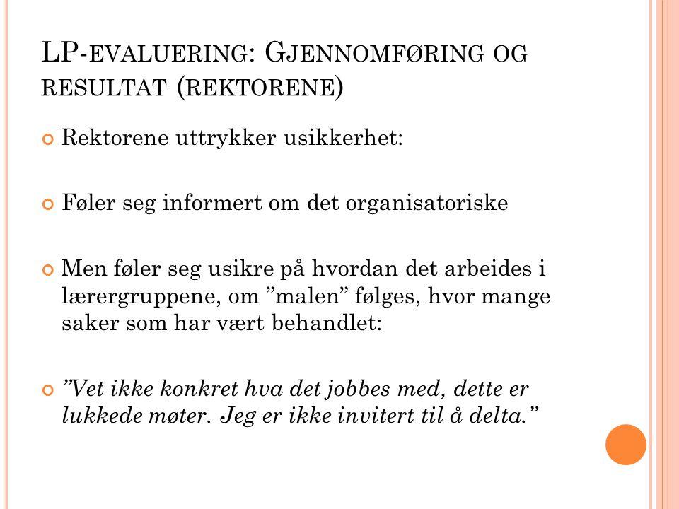 LP-evaluering: Gjennomføring og resultat (rektorene)