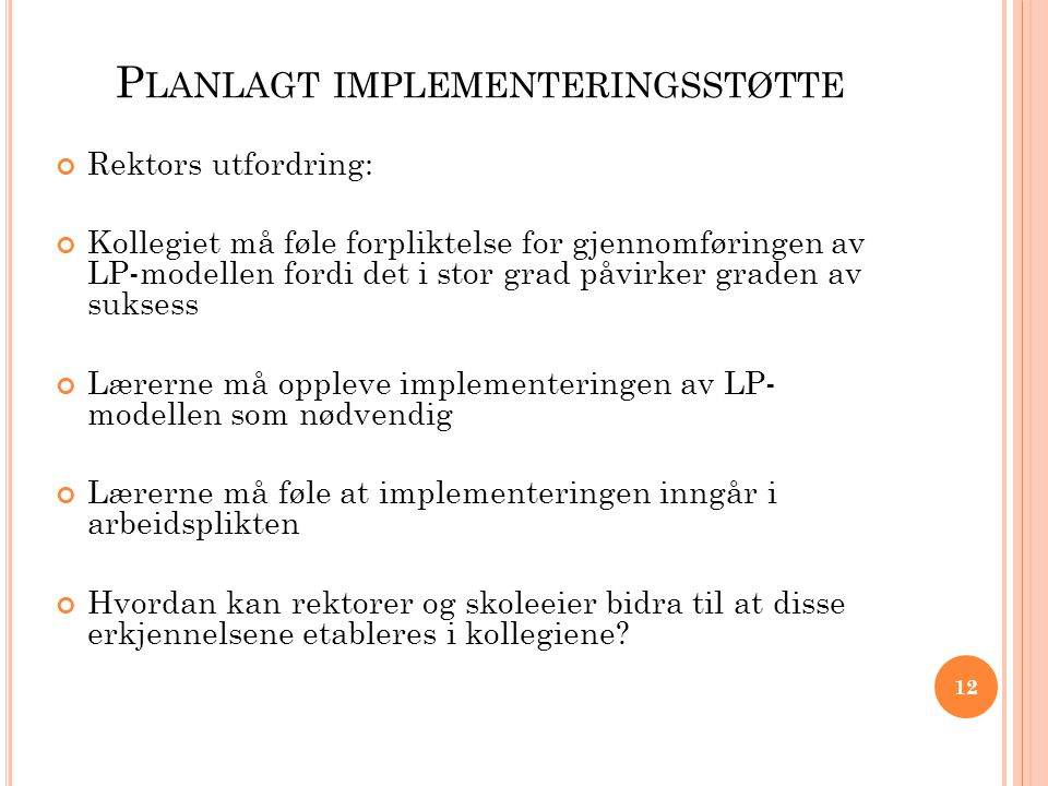 Planlagt implementeringsstøtte