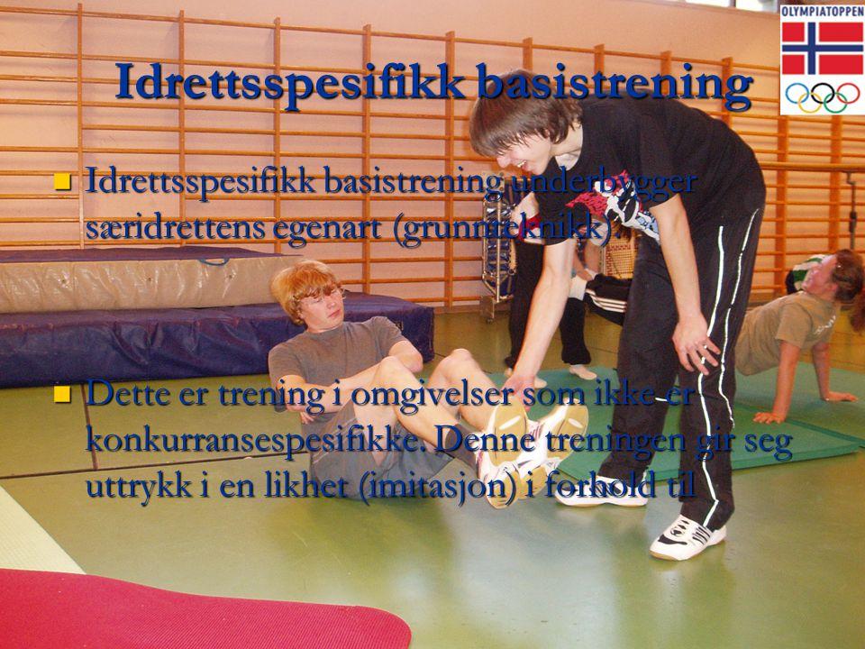 Idrettsspesifikk basistrening