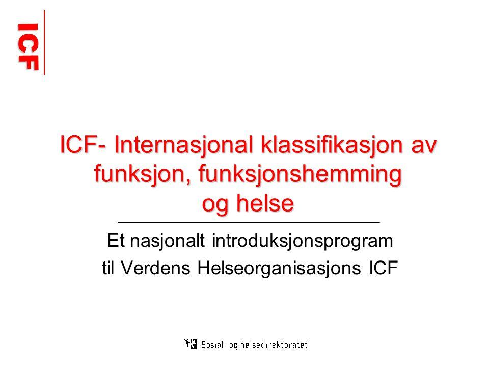 Et nasjonalt introduksjonsprogram til Verdens Helseorganisasjons ICF