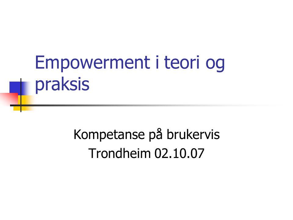 Empowerment i teori og praksis
