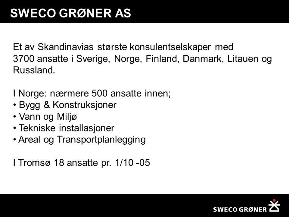 SWECO GRØNER AS Et av Skandinavias største konsulentselskaper med
