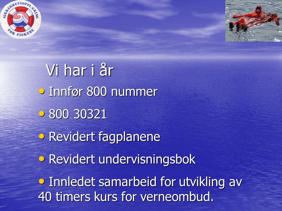 Vi har i år Innfør 800 nummer 800 30321 Revidert fagplanene