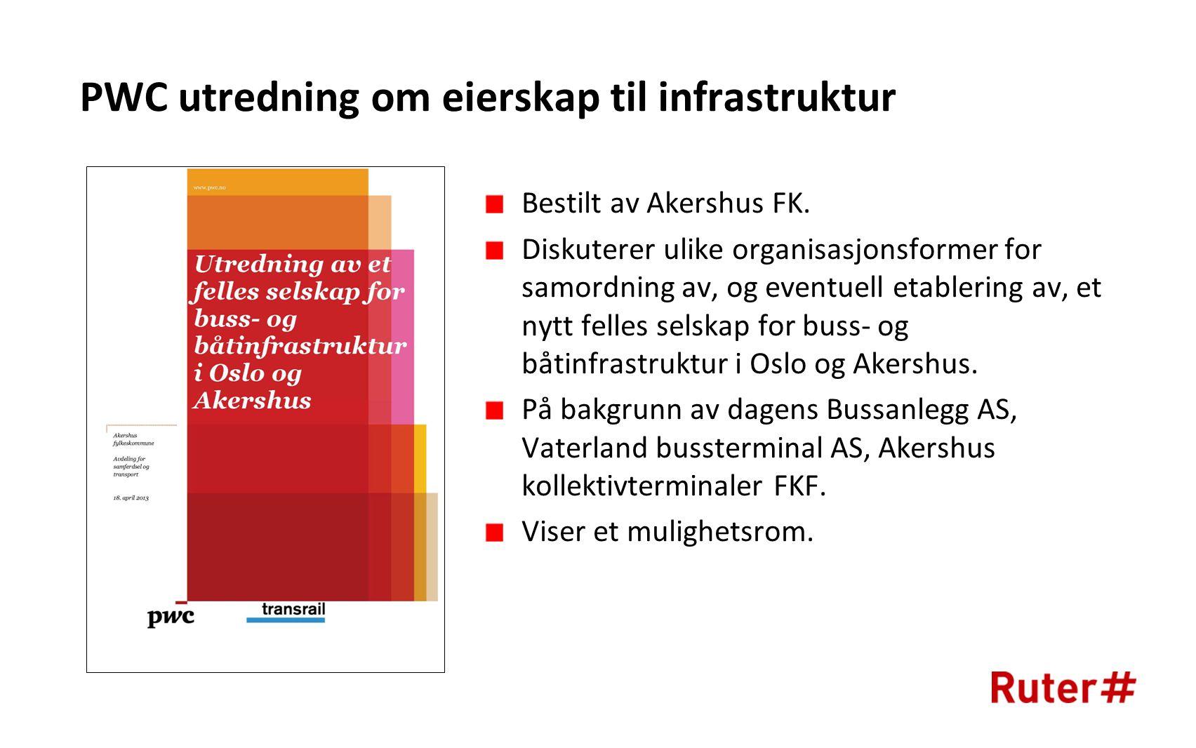 PWC utredning om eierskap til infrastruktur