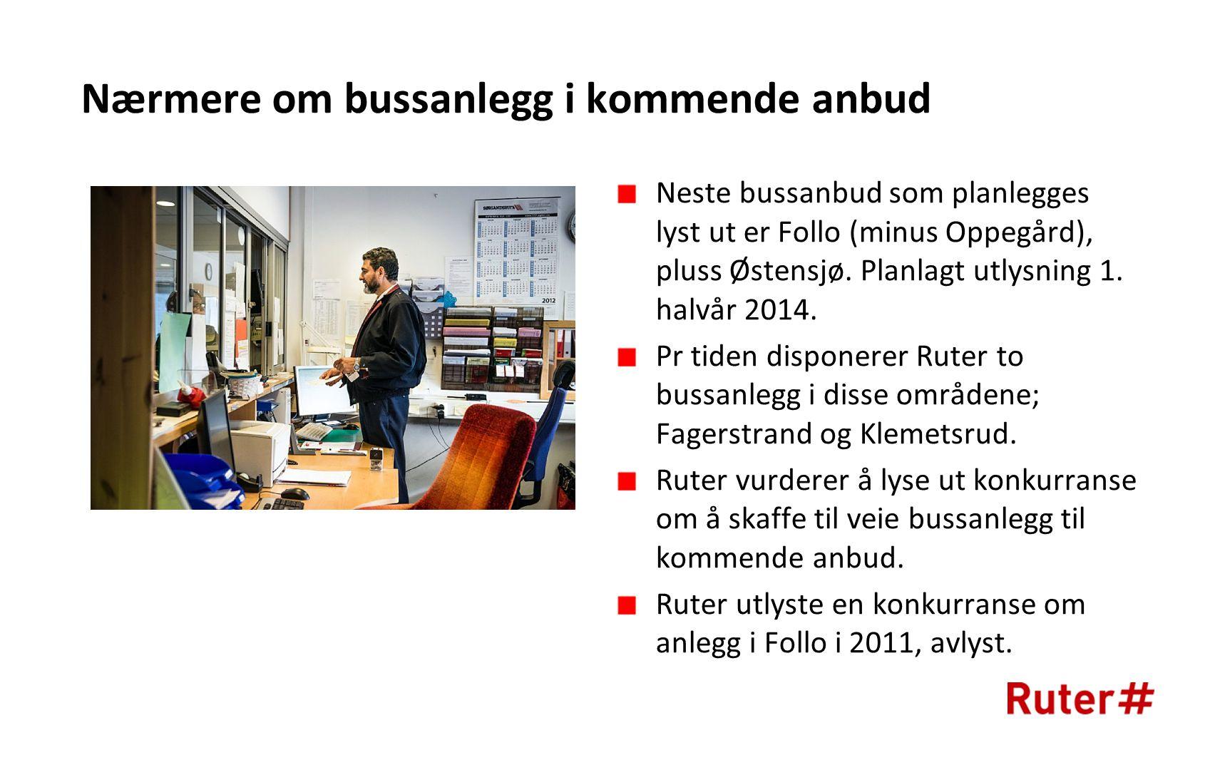 Nærmere om bussanlegg i kommende anbud