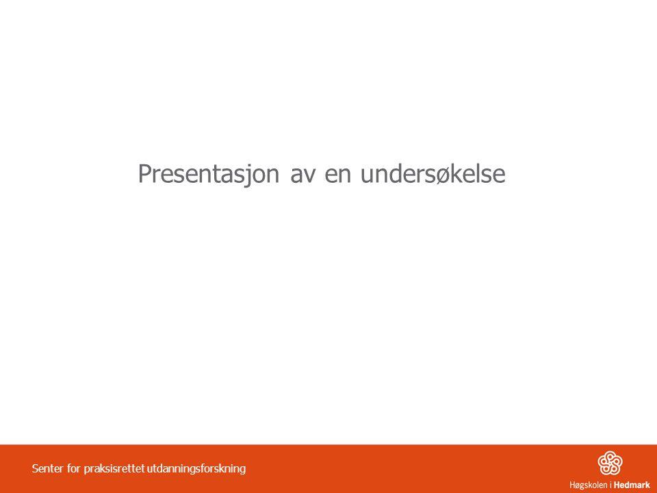 Presentasjon av en undersøkelse