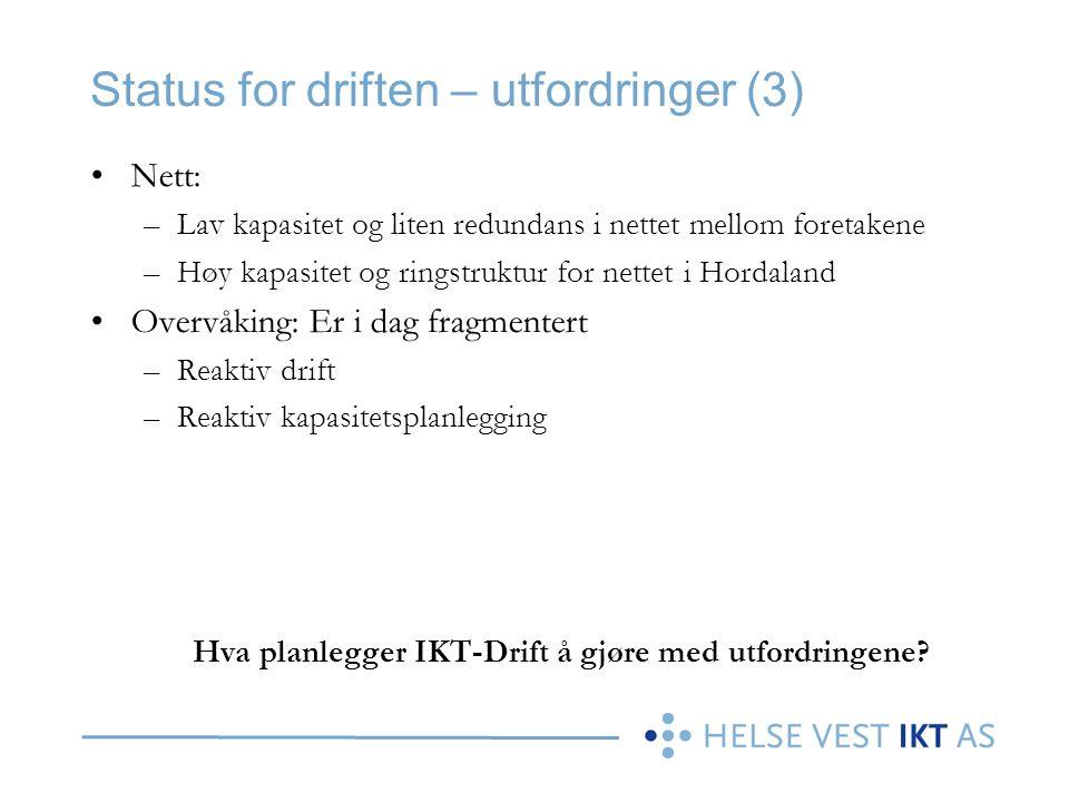Status for driften – utfordringer (3)