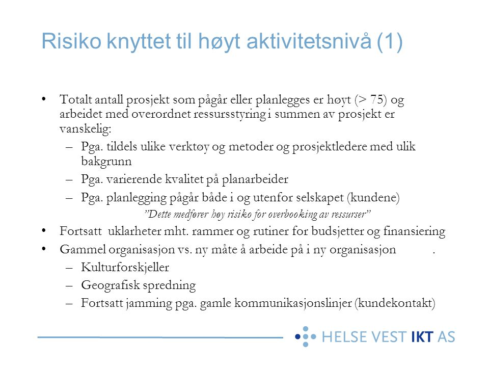 Risiko knyttet til høyt aktivitetsnivå (1)