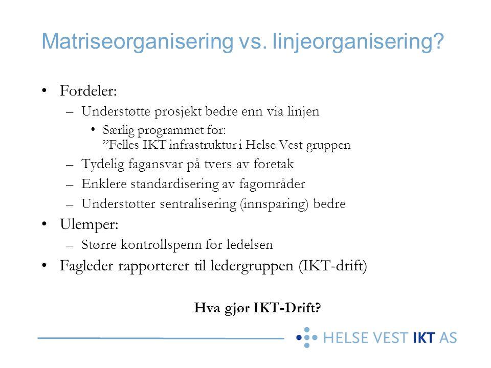 Matriseorganisering vs. linjeorganisering