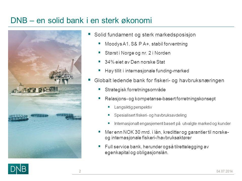 DNB – en solid bank i en sterk økonomi
