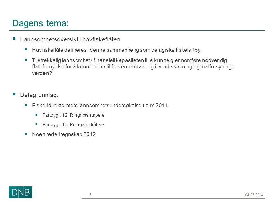Dagens tema: Lønnsomhetsoversikt i havfiskeflåten Datagrunnlag: