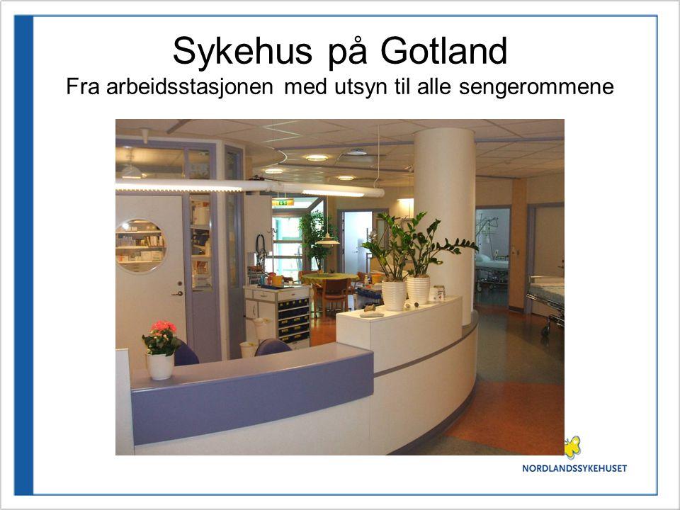 Sykehus på Gotland Fra arbeidsstasjonen med utsyn til alle sengerommene