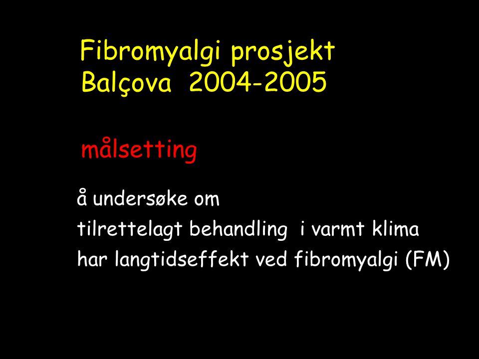 Fibromyalgi prosjekt Balçova 2004-2005