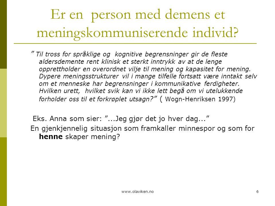 Er en person med demens et meningskommuniserende individ