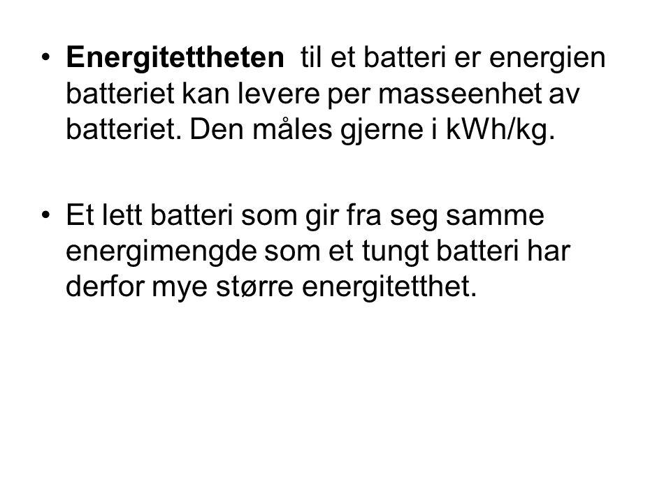 Energitettheten til et batteri er energien batteriet kan levere per masseenhet av batteriet. Den måles gjerne i kWh/kg.