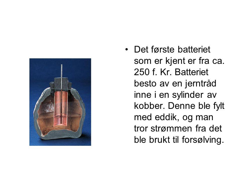 Det første batteriet som er kjent er fra ca. 250 f. Kr