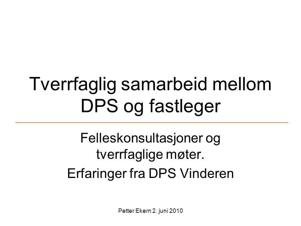 Tverrfaglig samarbeid mellom DPS og fastleger
