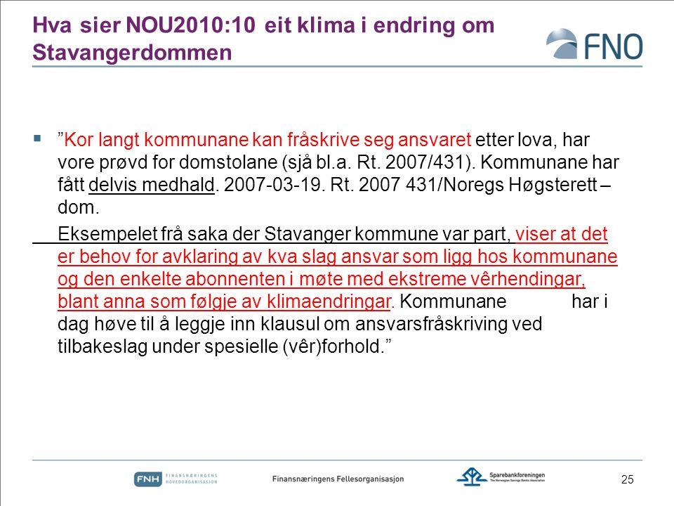 Hva sier NOU2010:10 eit klima i endring om Stavangerdommen