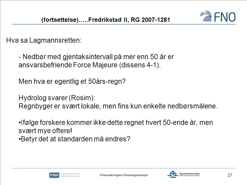 (fortsettelse)…..Fredrikstad II, RG 2007-1281