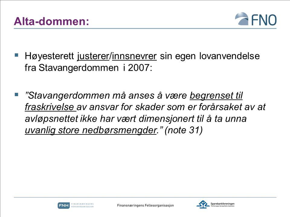 Alta-dommen: Høyesterett justerer/innsnevrer sin egen lovanvendelse fra Stavangerdommen i 2007: