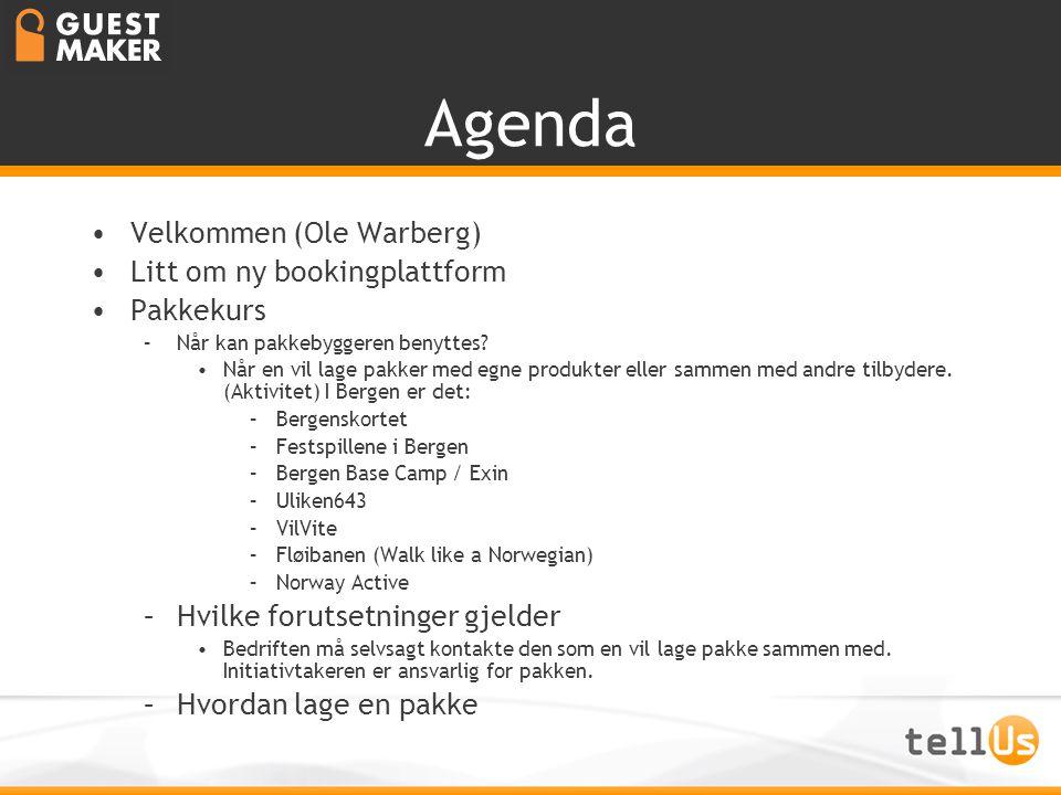 Agenda Velkommen (Ole Warberg) Litt om ny bookingplattform Pakkekurs